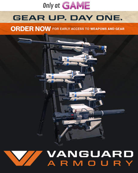 Vanguard Edition - Preorder for early access to weapons and gear