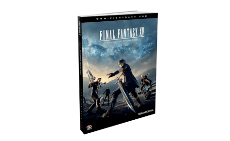 Final Fantasy XV The Complete Official Guide