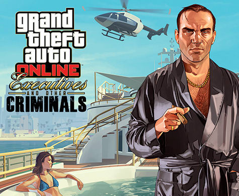 Grand Theft Auto Online -Executives and Other Criminals