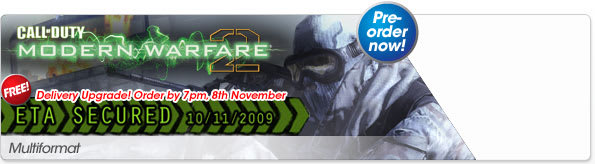 Preorder: Call of Duty: Modern Warfare  2 with upgraded delivery if ordered before 7pm on 8th Nov