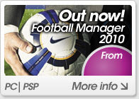 Football Manager 2010 - Out Now!