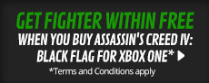 Get Fighter Within for 1p when you purchase Assassin's Creed IV: Black Flag for Xbox One - at GAME.co.uk