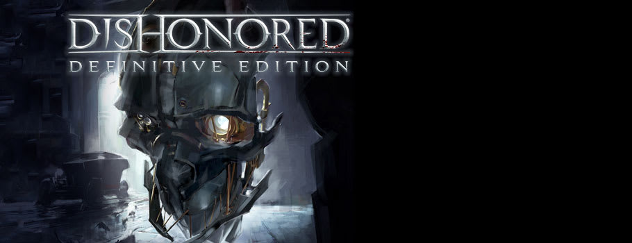 Dishonored Definitive Edition - Preorder Now at GAME.co.uk!