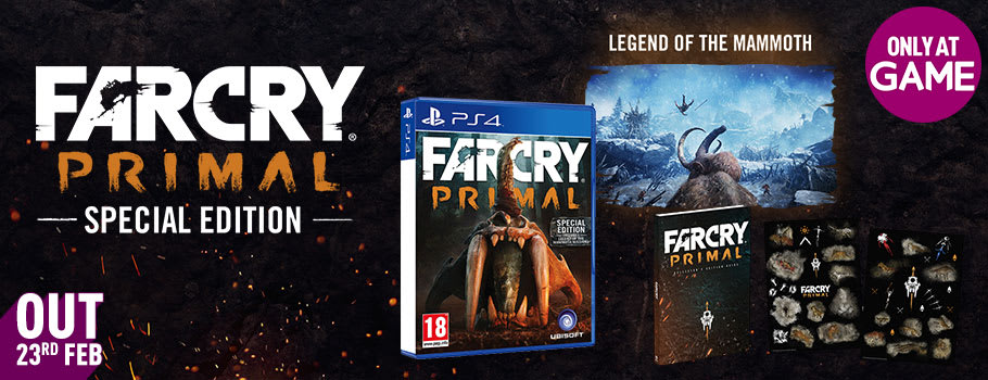 Far Cry Primal Special Edition -Only at GAME for PS4 -Pre-order Now at GAME.co.uk!