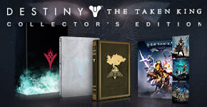 Destiny: The Taken King Collector's Edition - Preorder Now - Only at GAME.co.uk!