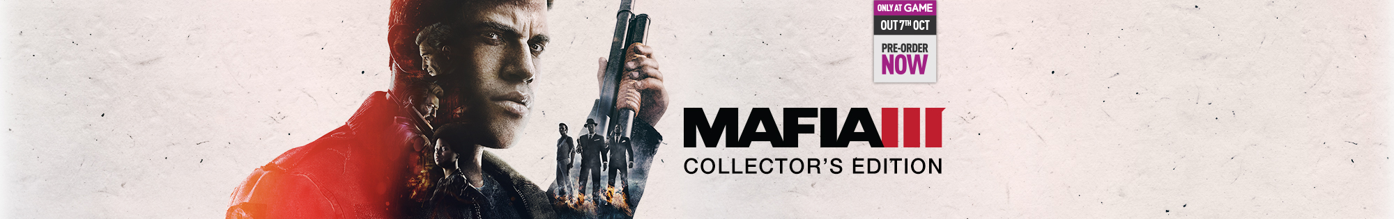 Mafia 3 Only at GAME Collector's Edition on Xbox One and PS4- Pre-order Now at GAME.co.uk!