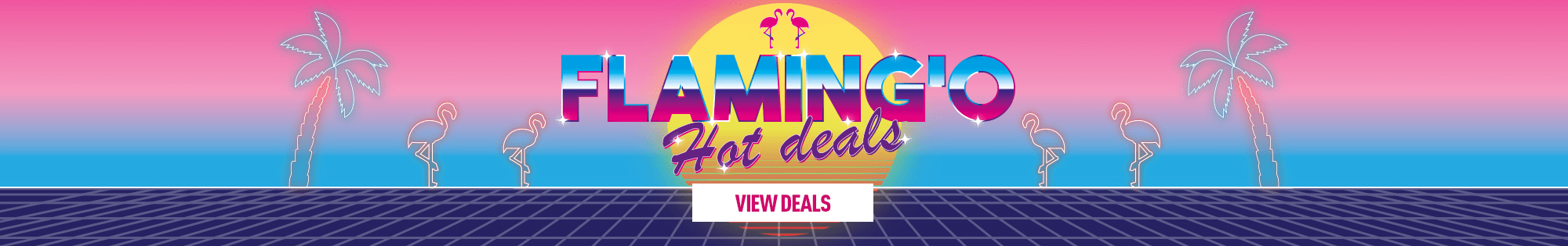 Flamingo Hot Deals - Homepage Banner