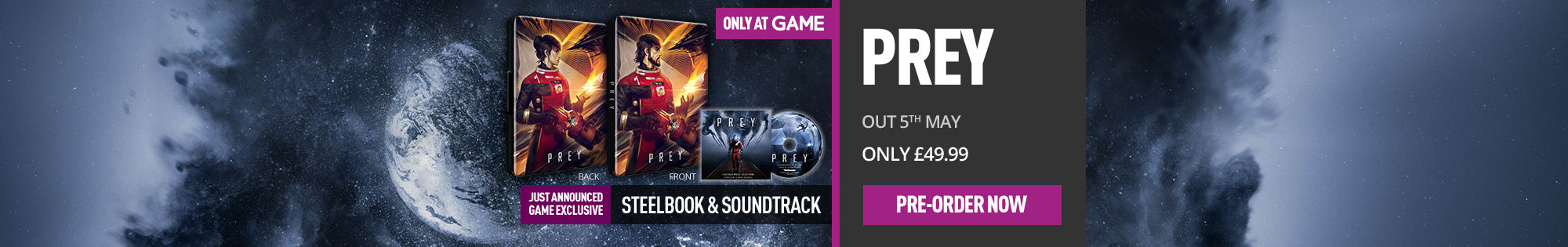 Prey with Only at GAME Steelbook and Soundtrack for PlayStation 4, Xbox One and PC