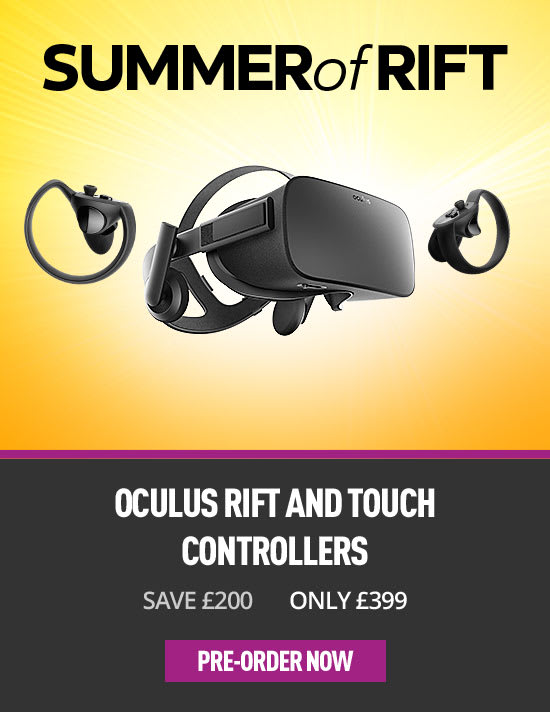 Oculus Rift & Touch Only £399 - Buy Now at GAME.co.uk