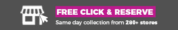 Free next click & reserve with same day collection from 300+ stores