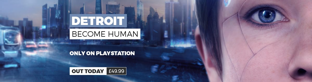 Detroit Become Human - Out Today