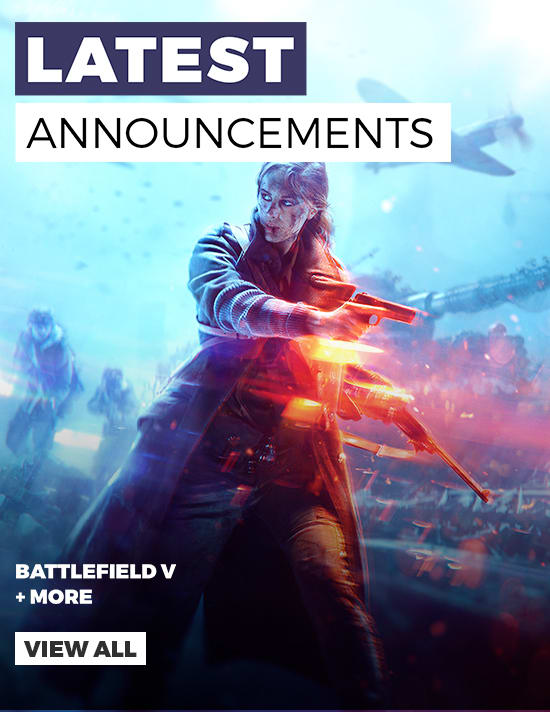 Check out the latest game announcements - Pre-order Now