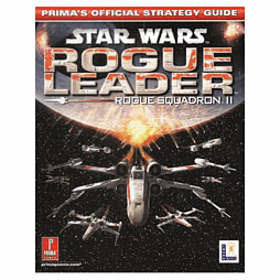 Star Wars: Rogue Squadron II: Rogue Leader Strategy Guide Strategy Guides and Books