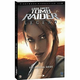 Lara Croft Tomb Raider: Legend Strategy Guide Strategy Guides and Books