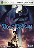 Blue Dragon Official Strategy Guide Strategy Guides and Books