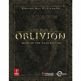 Elder Scrolls IV: Oblivion Game of The Year Strategy Guide Strategy Guides and Books