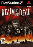 Realm of the Dead PlayStation 2