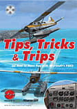 Tips, Tricks and Trips - A Fun Way to Enjoy FSX Strategy Guides and Books