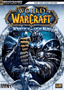 World Of Warcraft Wrath Of Lich King Strategy Guide Strategy Guides and Books