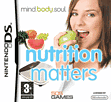 Mind Body & Soul: Nutrition Matters DSi and DS Lite
