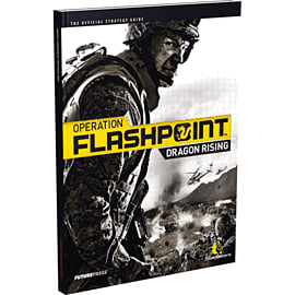 Operation Flashpoint: Dragon Rising Strategy Guide Strategy Guides and Books