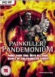Painkiller: Pandemonium PC Games and Downloads