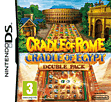Cradle of Rome/Cradle of Egypt Double Pack NDS
