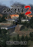Total War: Shogun 2 - Ikko Ikki Clan PC