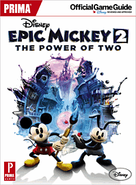 Disney Epic Mickey 2: The Power of Two Strategy Guide Strategy Guides and Books
