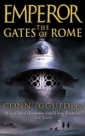 The Gates of Rome (Emperor) By Conn Iggulden Strategy Guides and Books