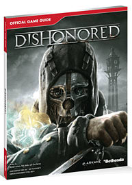 Dishonored Strategy Guide Strategy Guides and Books
