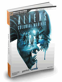 Aliens: Colonial Marines Official Strategy Guide Strategy Guides and Books