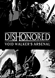 Dishonored: Void Walker's Arsenal PC Games