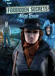 Forbidden Secrets: Alien Town PC Games