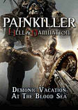 Painkiller Hell & Damnation: Demonic Vacation at the Blood Sea PC Games