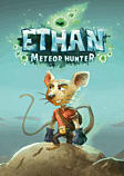 Ethan, Meteor Hunter PC Games