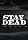 Stay Dead PC Games