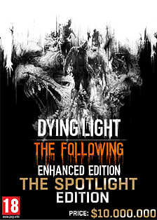 Dying Light: The Following - The Spotlight Edition - Only at GAME Xbox One, PlayStation 4 or PC Cover Art