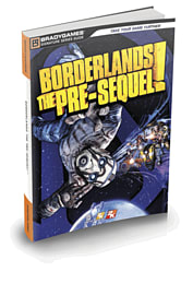 Borderlands: The Pre-Sequel Signature Series Strategy Guide Strategy Guides and Books
