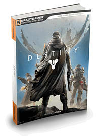 Destiny Signature Series Strategy Guide Strategy Guides and Books