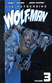 Astounding Wolf-Man Volume 4 (Paperback) Books