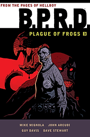 B.P.R.D.: Plague of Frogs Hardcover Collection Volume 4 (Hardcover) Books