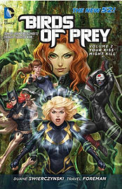 Birds of Prey Volume 3: A Clash of Daggers TP (The New 52) (Birds of Prey (DC Comics)) (Paperback) Books