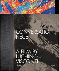 Conversation Piece: A Film by Luchino Viscont: A Film by Luchino Visconti (Hardcover) Books