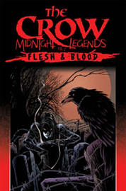 The Crow Midnight Legends Volume 3: Wild Justice (Paperback) Books