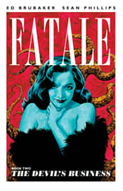 Fatale Volume 3 TP: West of Hell (Fatale (Image Comics)) (Paperback) Books