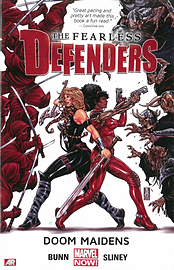 Fearless Defenders Volume 2: The Most Fabulous Fighting Team of All (Marvel Now) (Paperback) Books