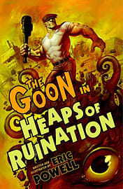 The Goon Volume 4: Virtue and the Grim Consequences Thereof TP (Goon (Numbered)) (Paperback) Books