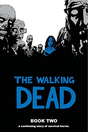 The Walking Dead Book 3: Bk. 3 (Hardcover) Books