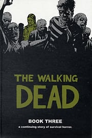 The Walking Dead Book 4: v. 4 (Hardcover) Books